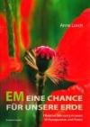 EM eine Chance für unsere Erde